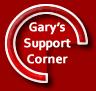 Garys Support Corner